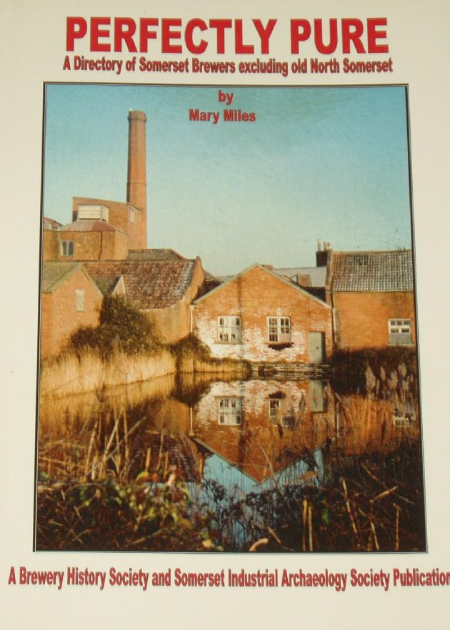 Perfectly Pure - A Directory of Somerset Brewers, by Mary Miles